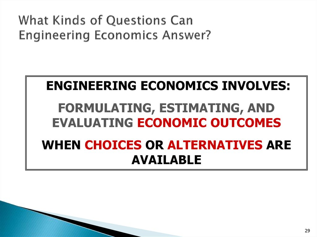 What Kinds of Questions Can Engineering Economics Answer?