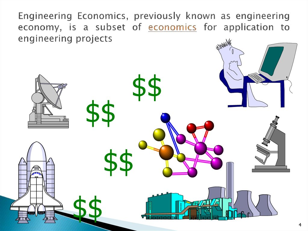 Engineering Economics, previously known as engineering economy, is a subset of economics for application to engineering projects