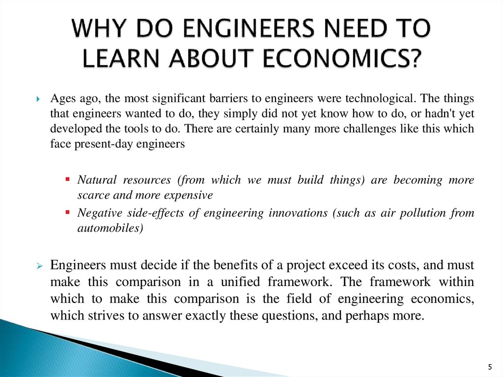 WHY DO ENGINEERS NEED TO LEARN ABOUT ECONOMICS?