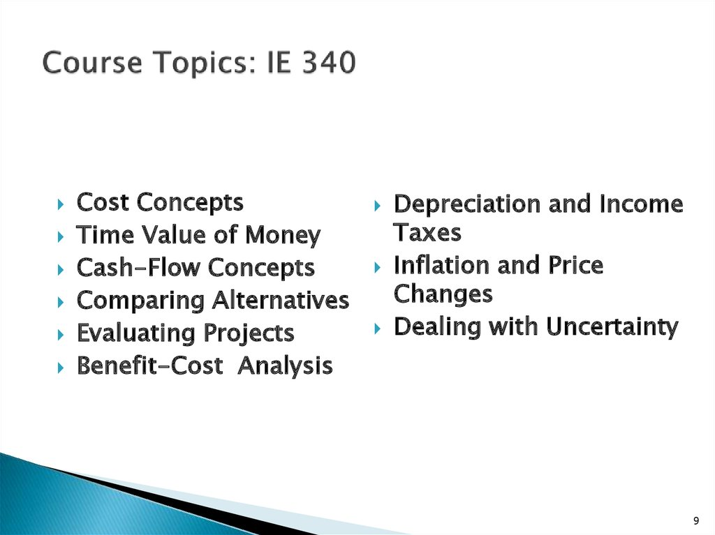 Course Topics: IE 340