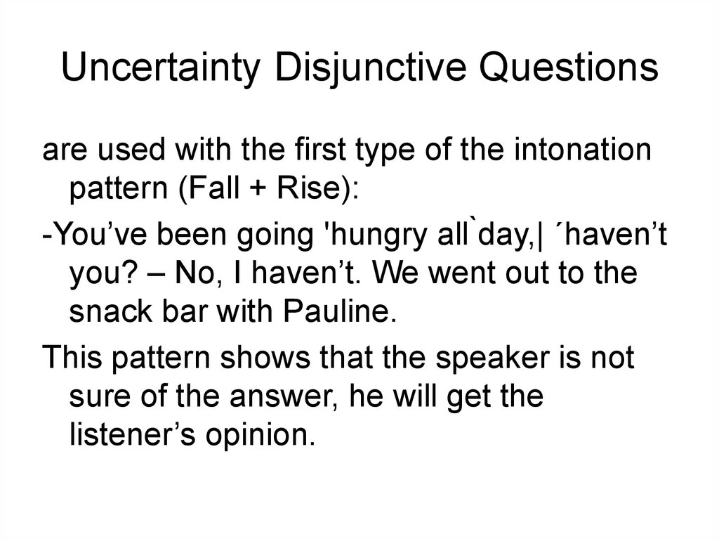 sentence and disjunctive questions e g Interrogative is a term used in grammar to refer to features that form questionsthus, an interrogative sentence is a sentence whose grammatical form shows that it is a question.