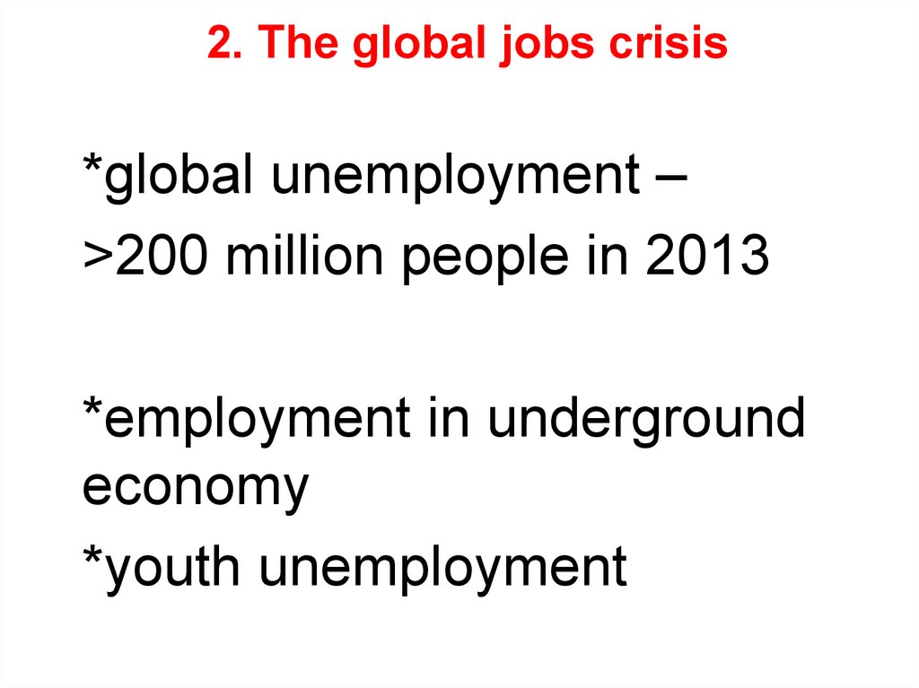 2. The global jobs crisis