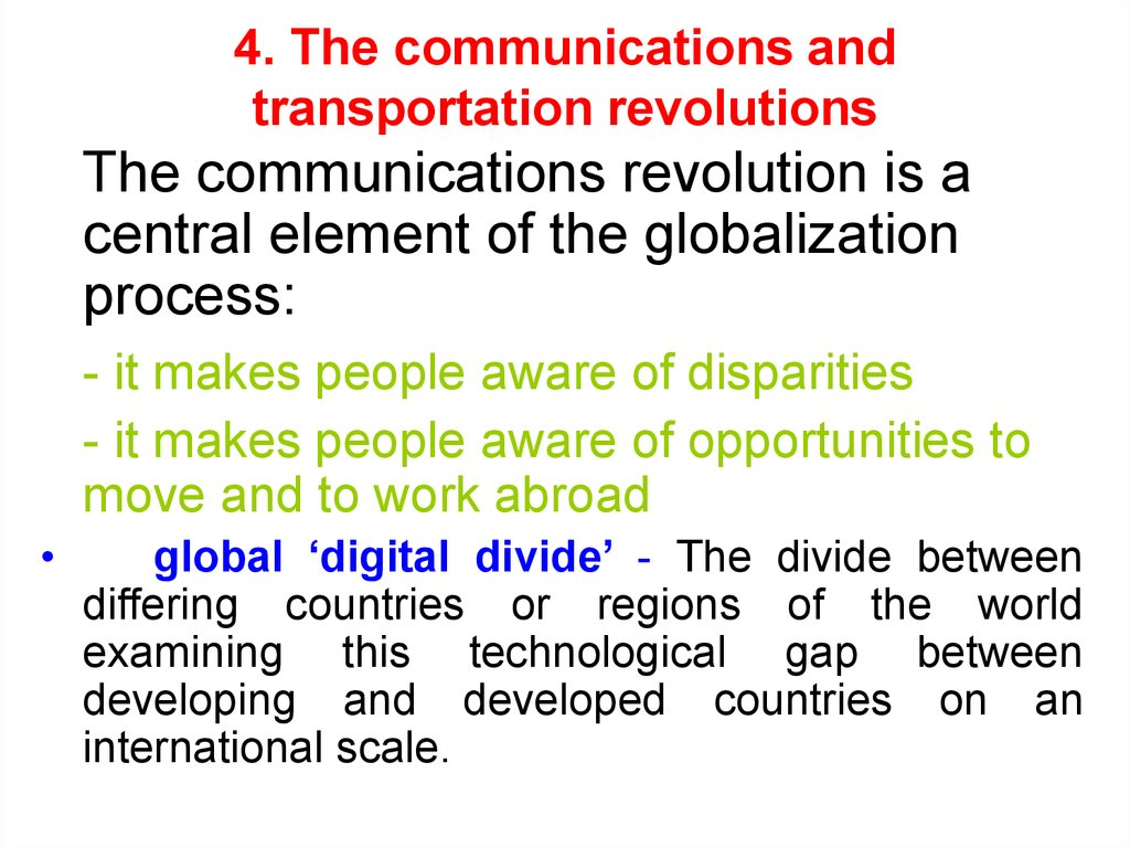 4. The communications and transportation revolutions