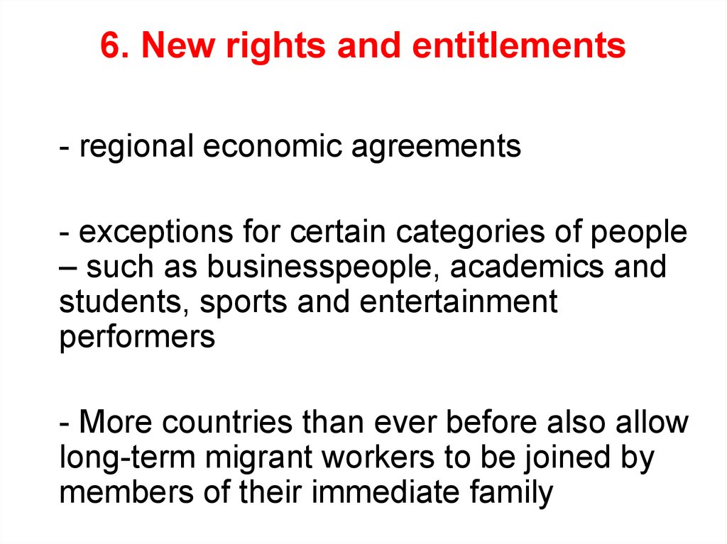 6. New rights and entitlements