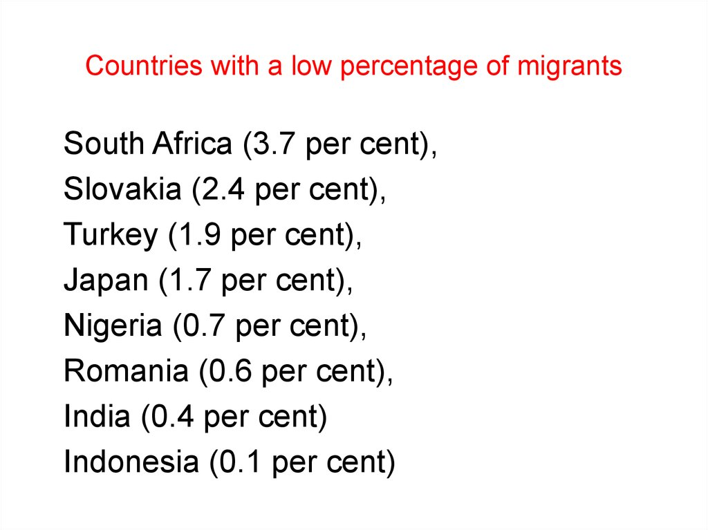 Countries with a low percentage of migrants