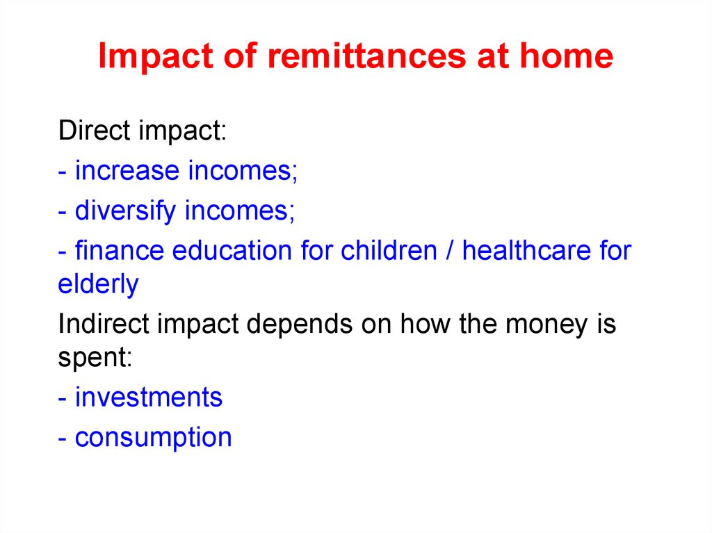 Impact of remittances at home