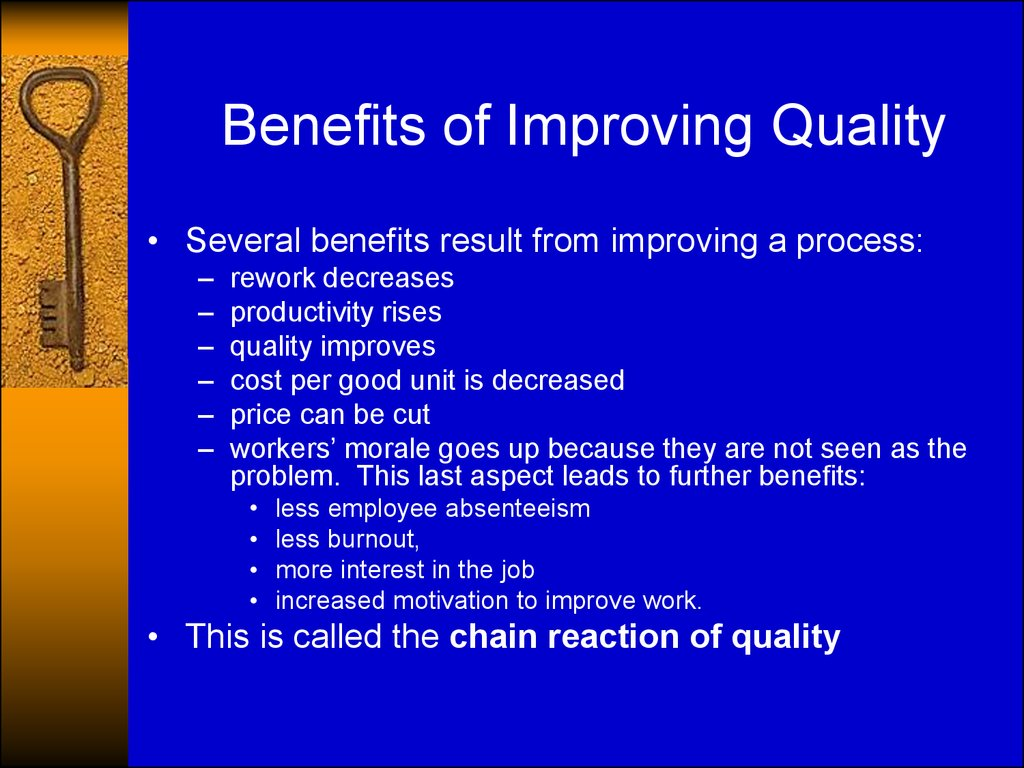 Benefits of Improving Quality