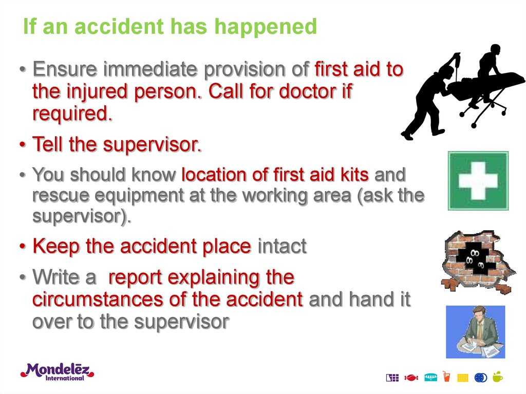 If an accident has happened