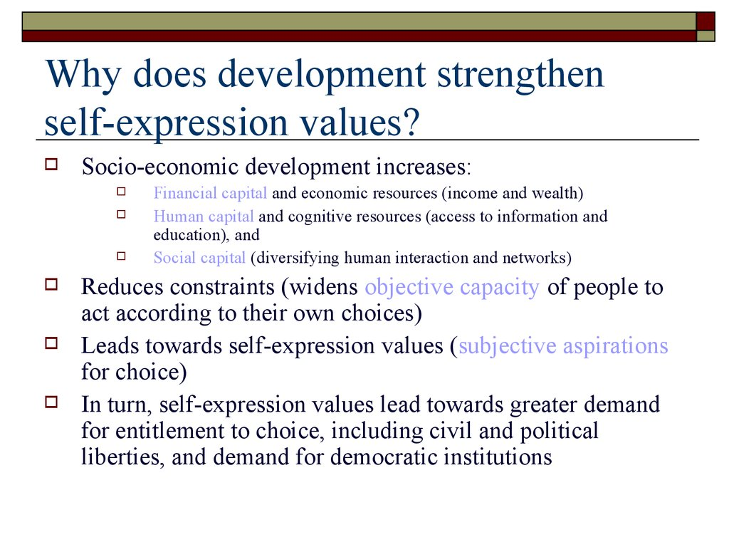 Why does development strengthen self-expression values?