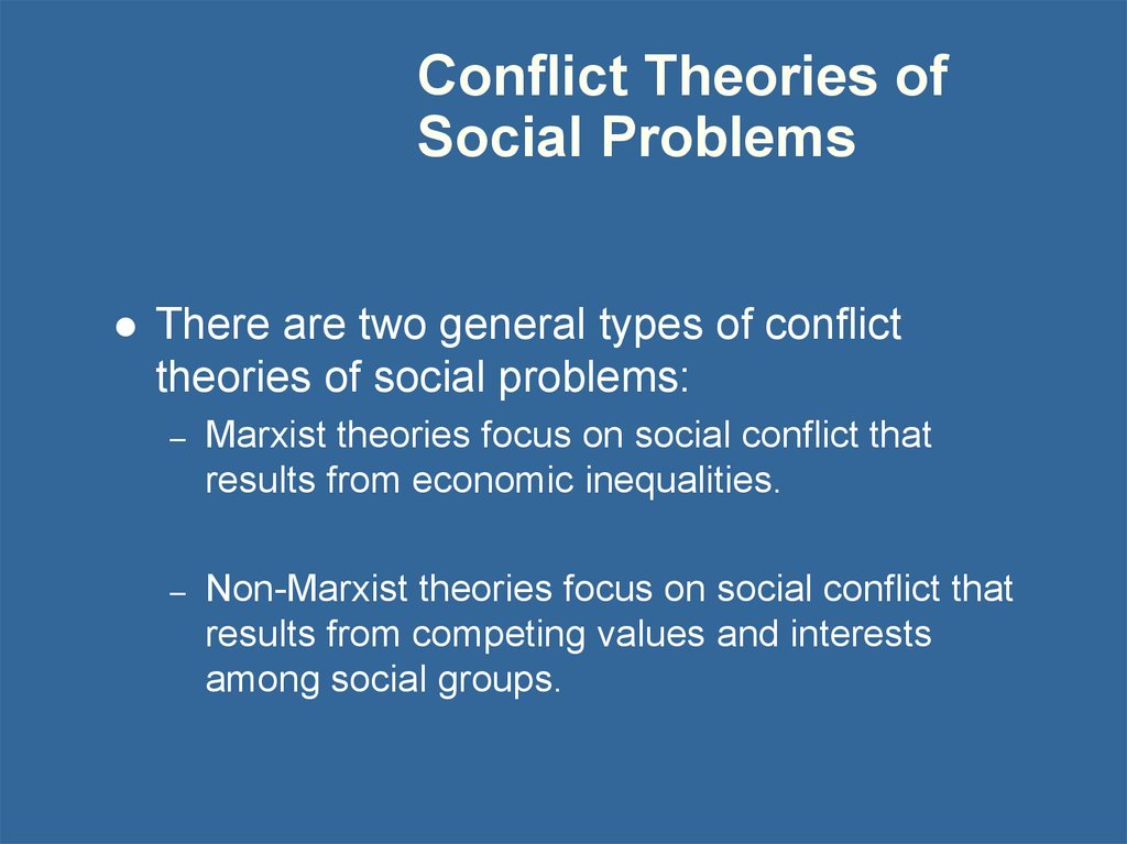 Conflict Theories of Social Problems