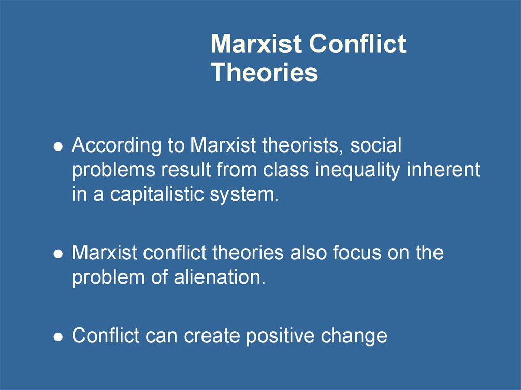 Marxist Conflict Theories
