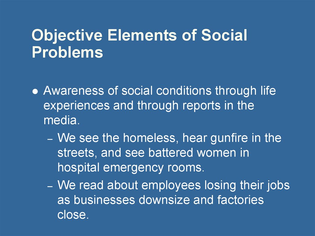 Objective Elements of Social Problems