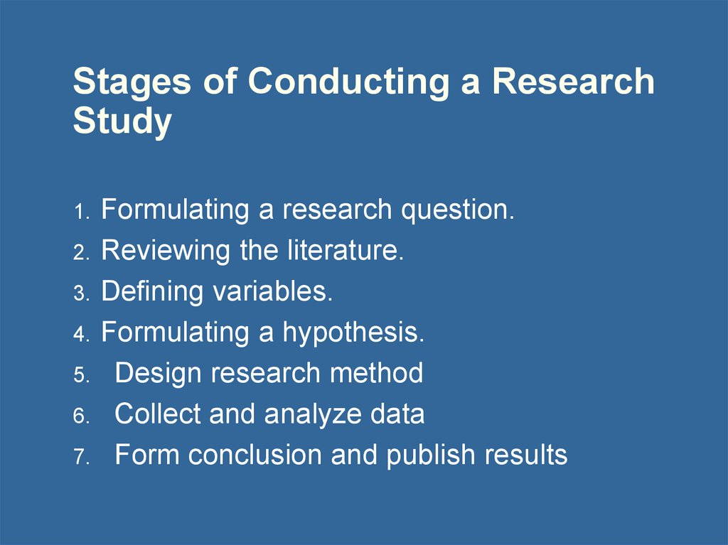 Stages of Conducting a Research Study