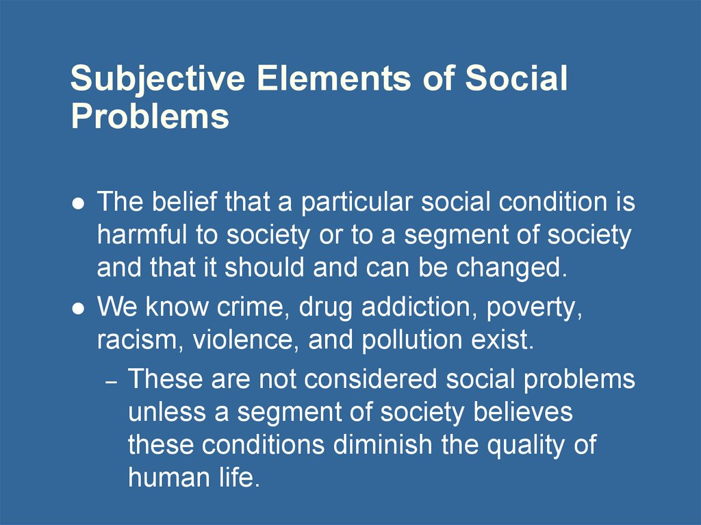 Subjective Elements of Social Problems
