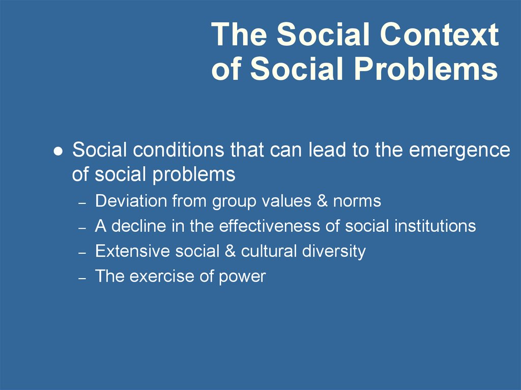 The Social Context of Social Problems