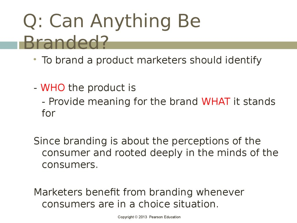 Q: Can Anything Be Branded?