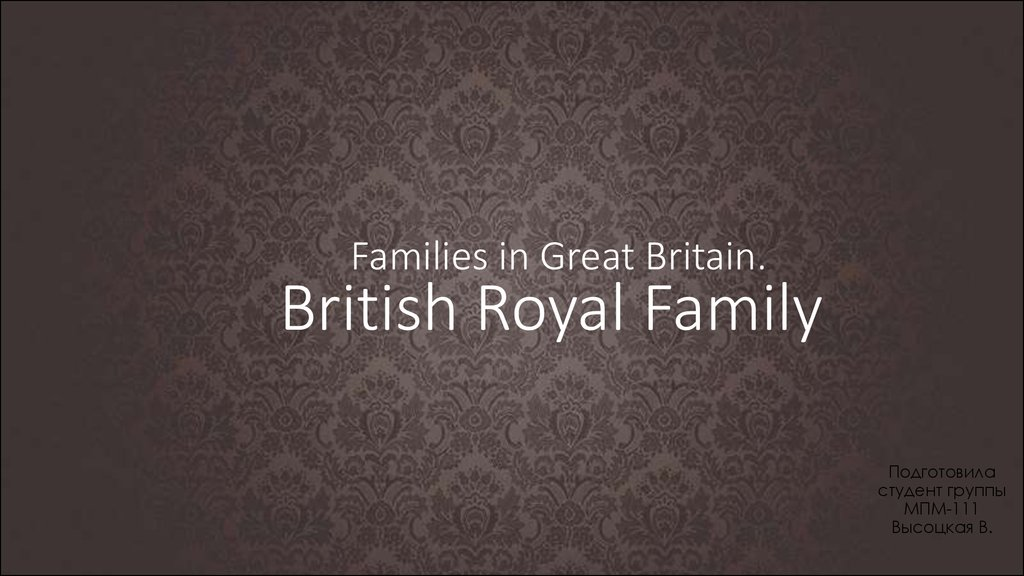 Families in Great Britain.