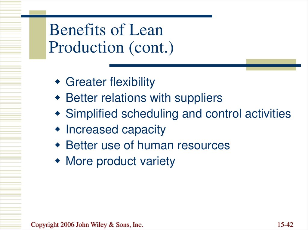 Benefits of Lean Production (cont.)