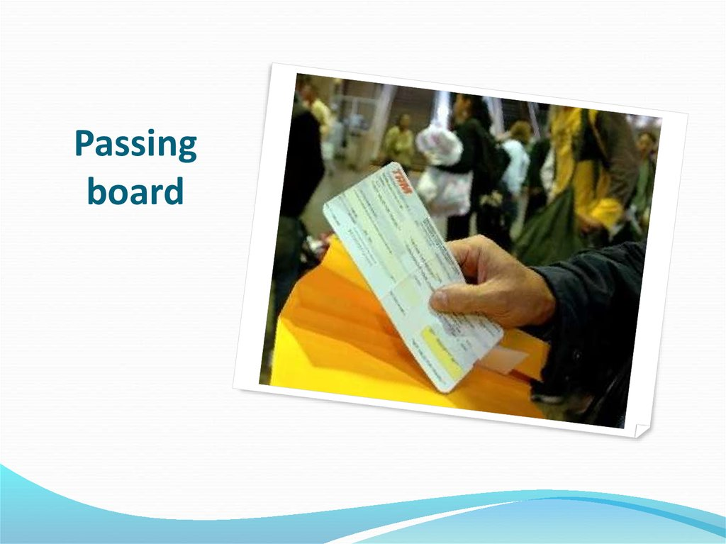 Passing board