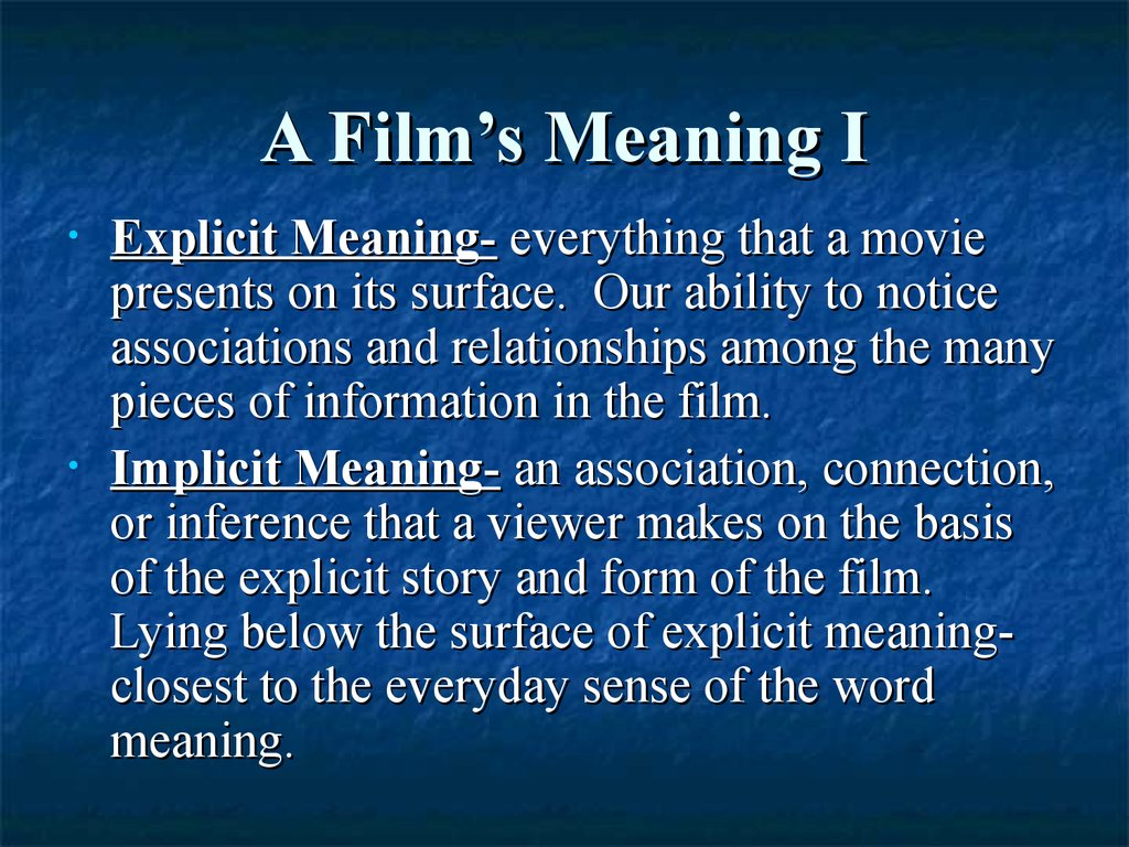 A Film's Meaning I