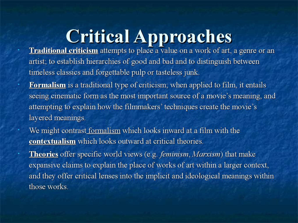 Critical Approaches
