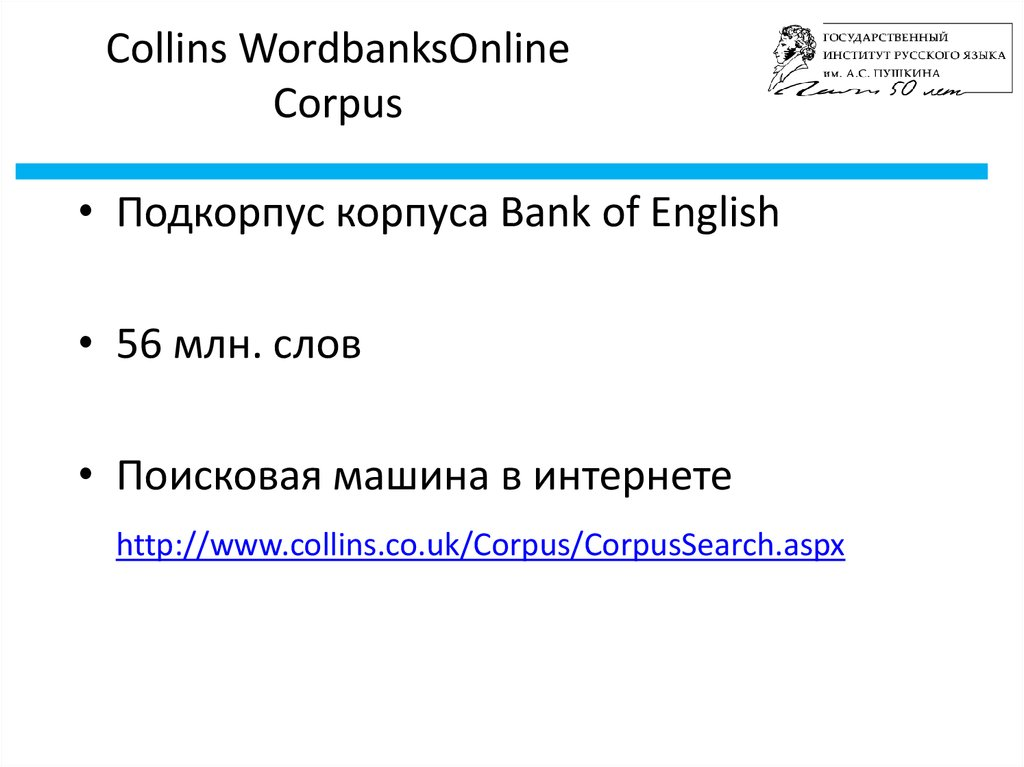 Collins WordbanksOnline Corpus