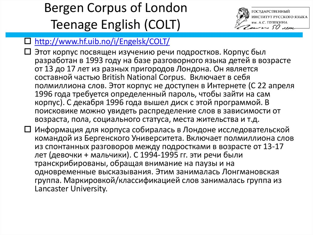 Bergen Corpus of London Teenage English (COLT)