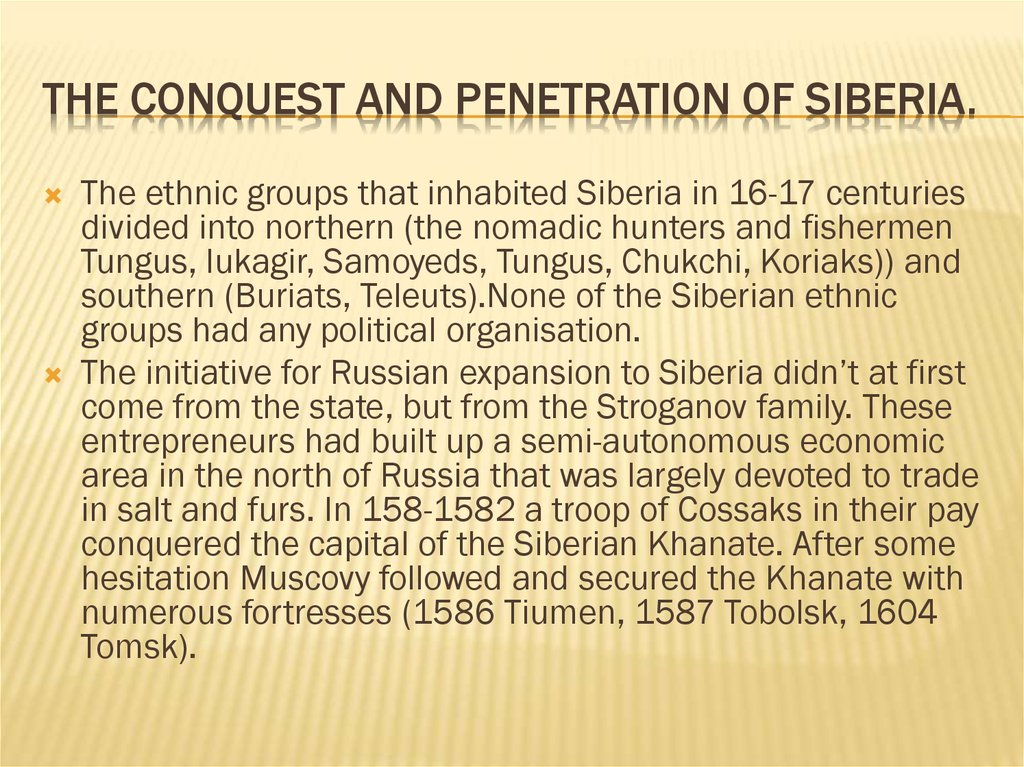 The Conquest and Penetration of Siberia.