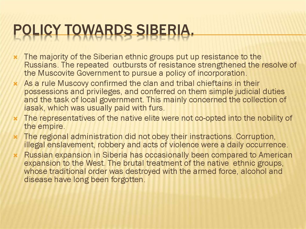 Policy towards Siberia.