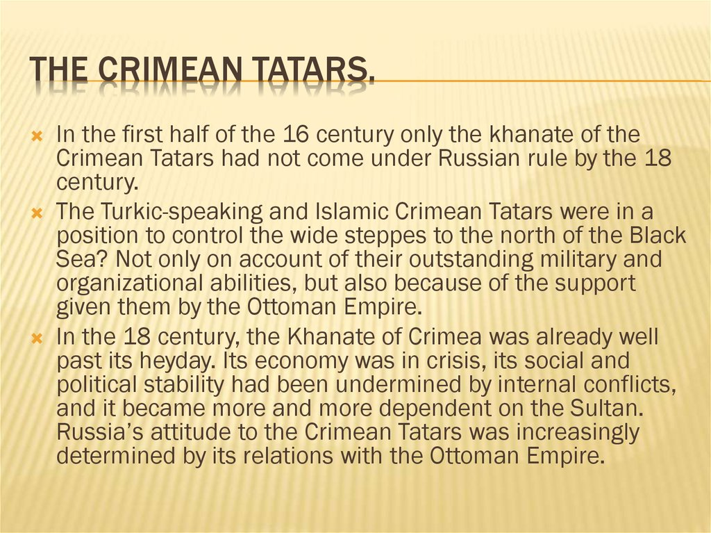 The Crimean Tatars.