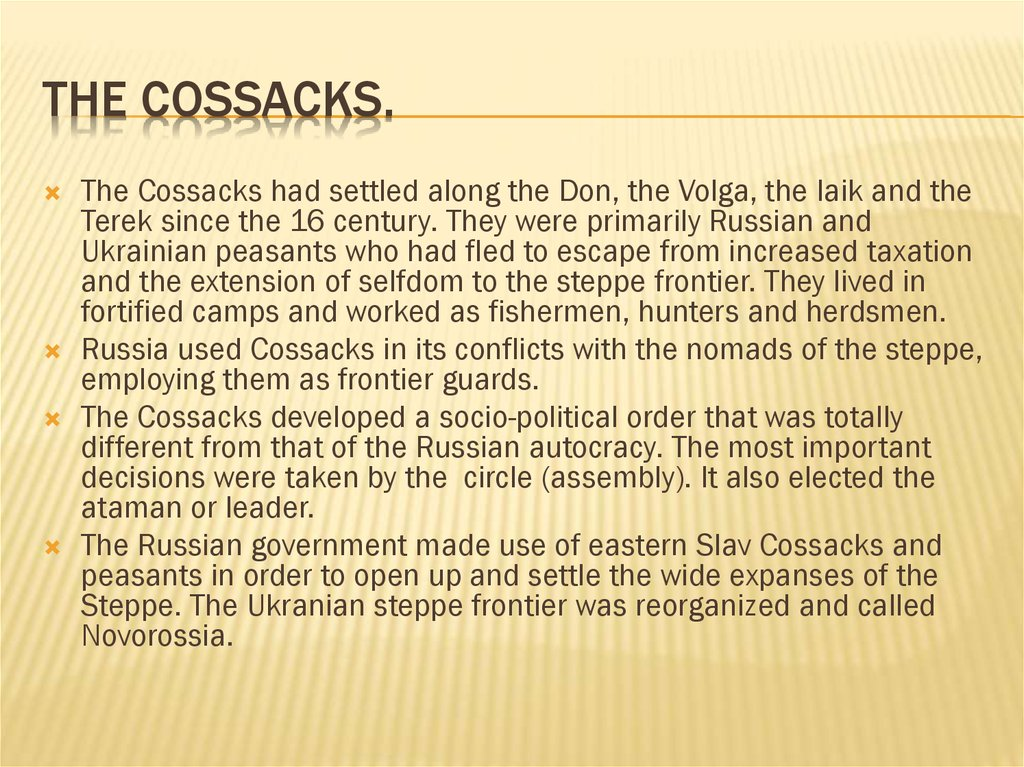 The Cossacks.