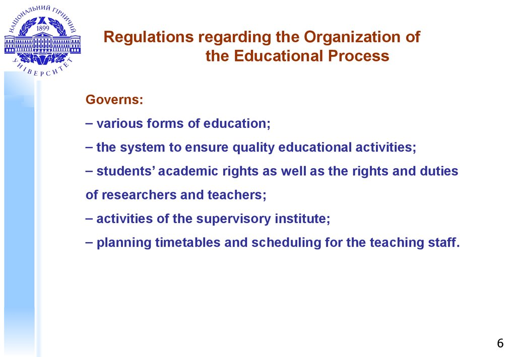 Regulations regarding the Organization of the Educational Process