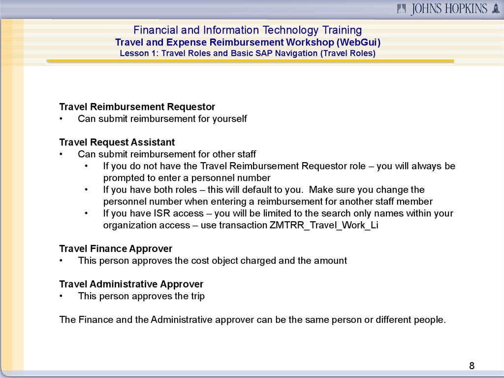 Financial and information technology  Training  Travel and