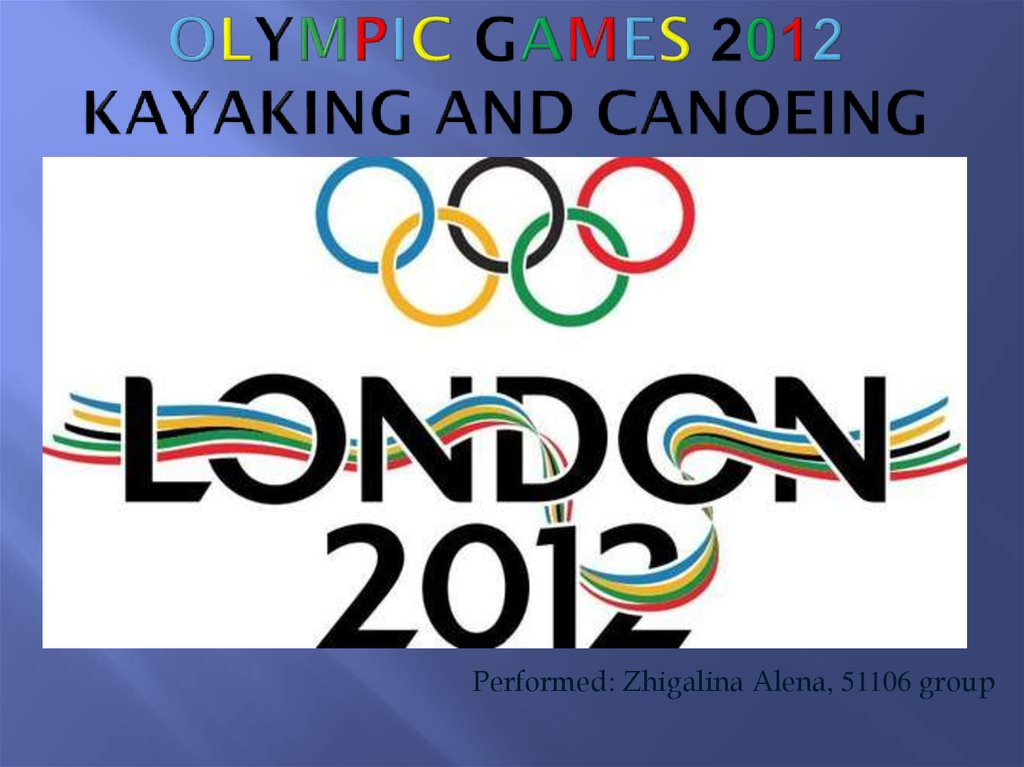 Olympic games 2012 kayaking and Canoeing