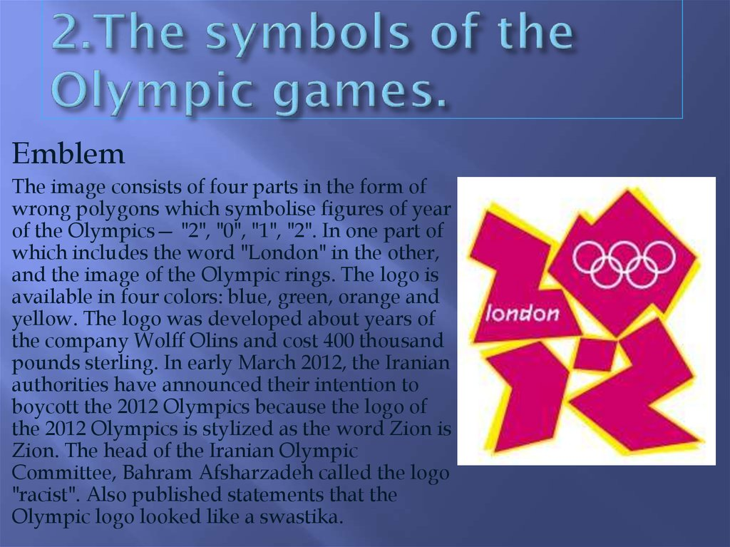 2.The symbols of the Olympic games.