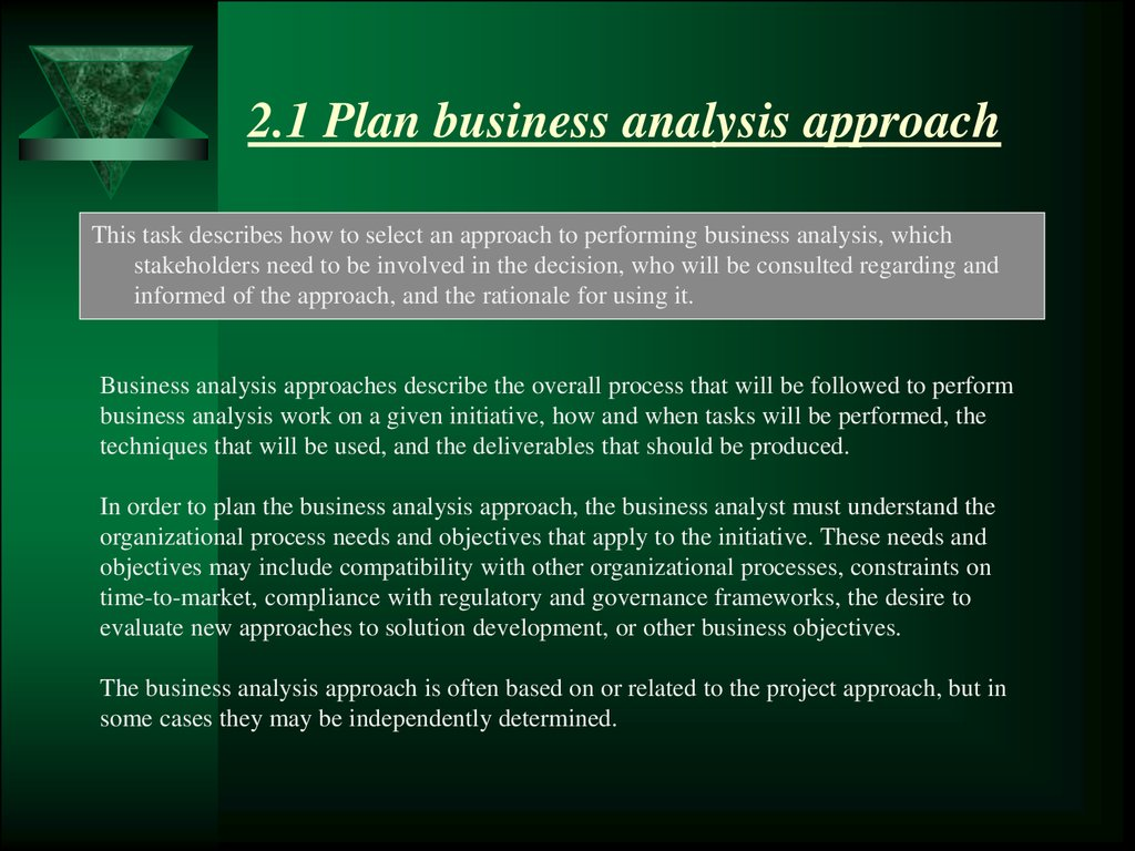 2.1 Plan business analysis approach