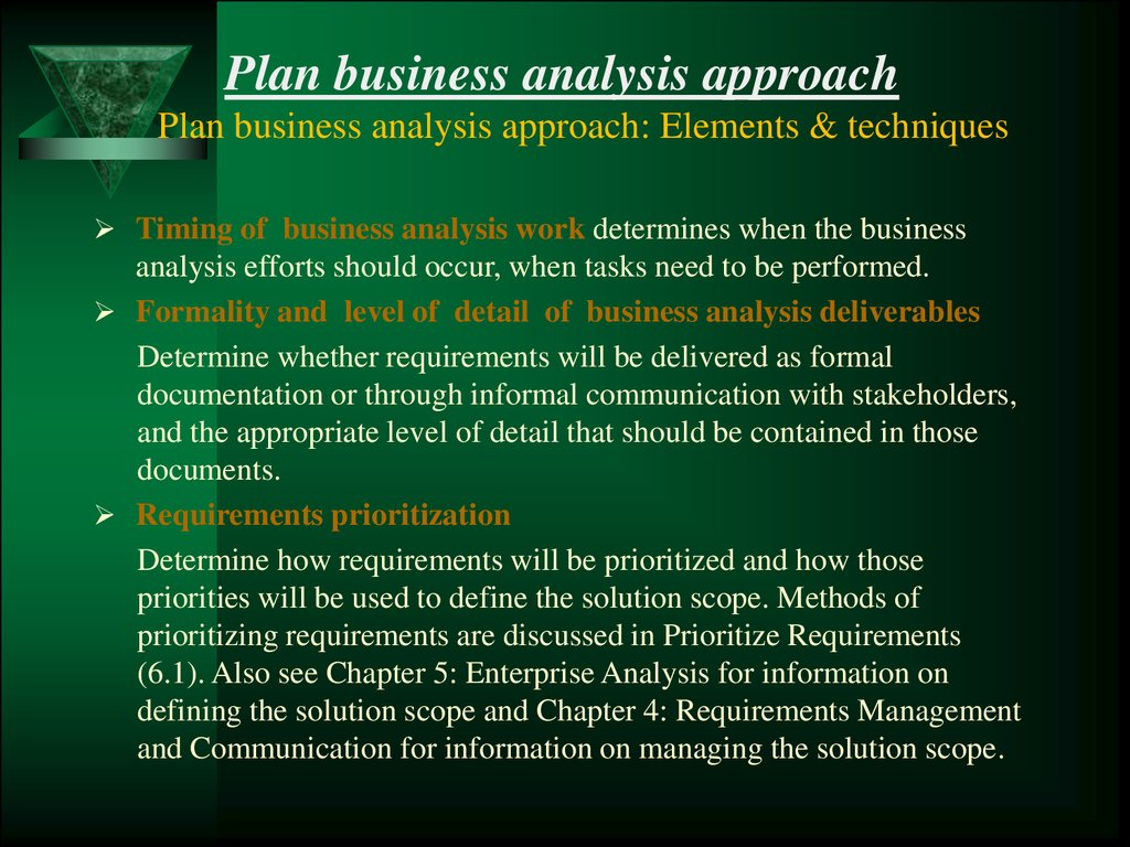 The business analysis planning and monitoring hapter 2 plan business analysis approach plan business analysis approach elements techniques timing of business analysis work determines when the business ccuart Choice Image