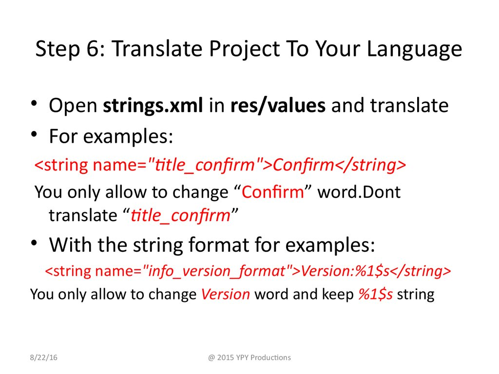 Step 6: Translate Project To Your Language