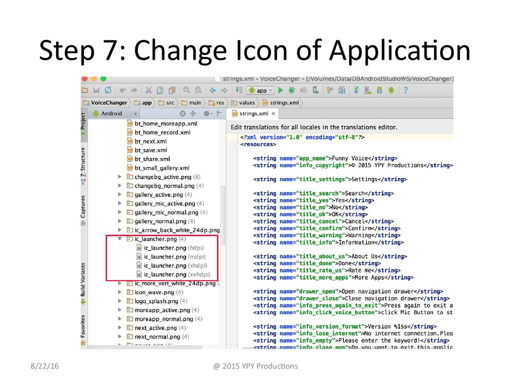Step 7: Change Icon of Application