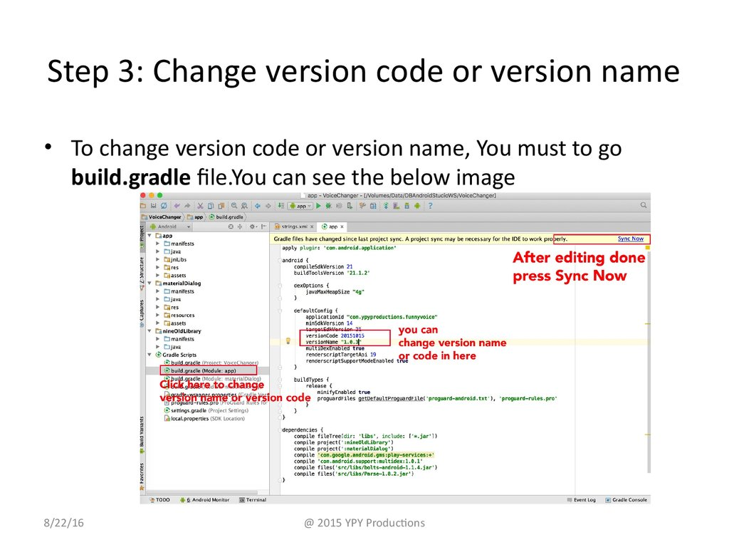 Step 3: Change version code or version name