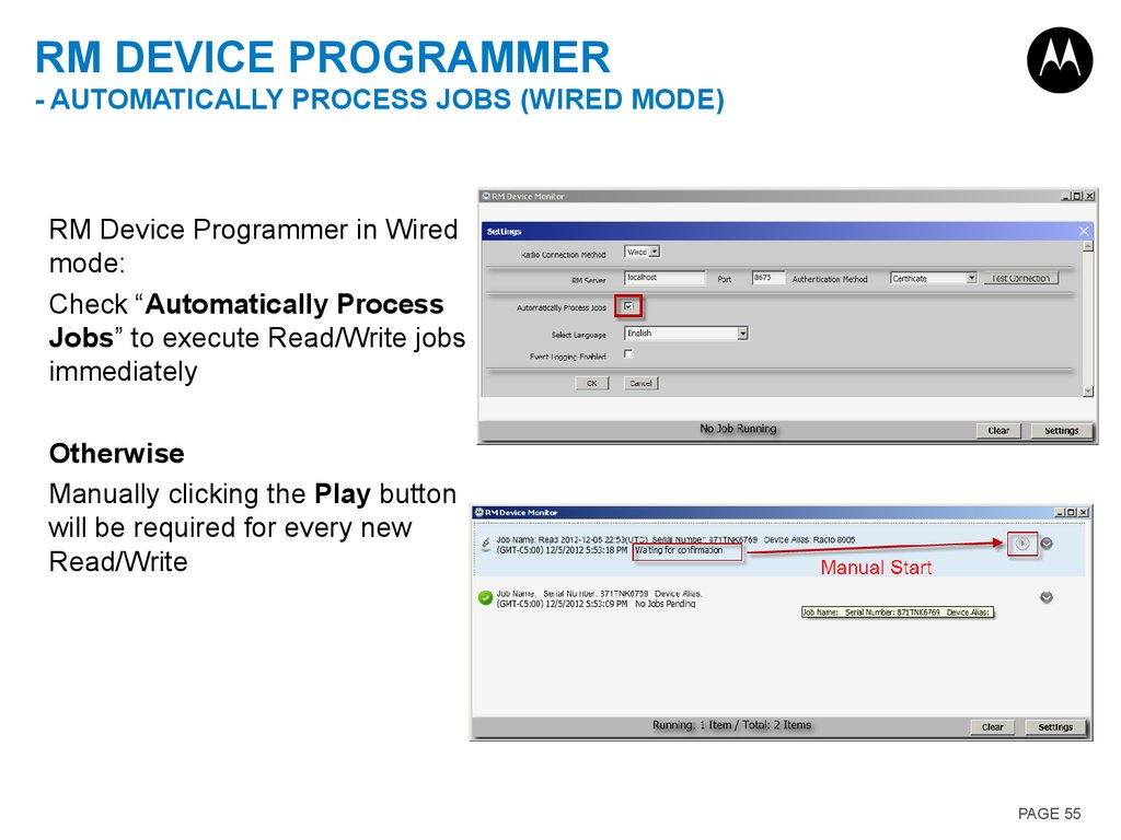 RM Device Programmer - Automatically process jobs (Wired Mode)