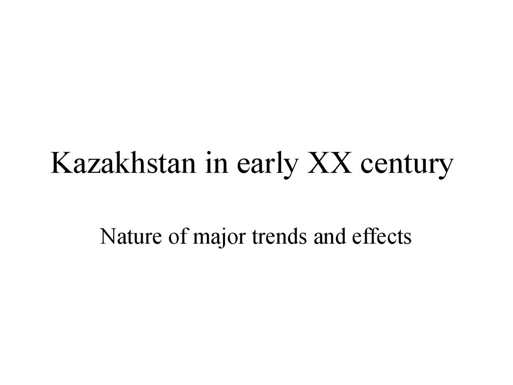 Kazakhstan in early XX century