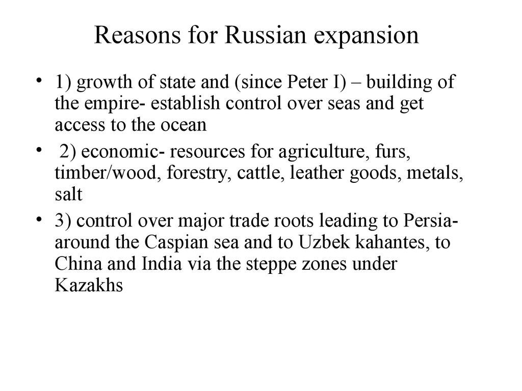 Reasons for Russian expansion