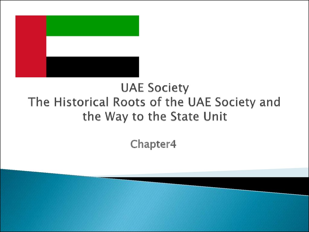 UAE Society The Historical Roots of the UAE Society and the Way to the State Unit
