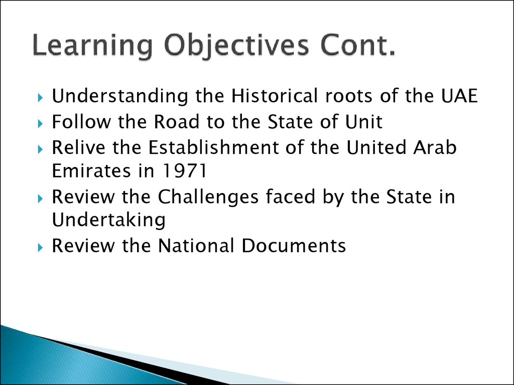 Learning Objectives Cont.