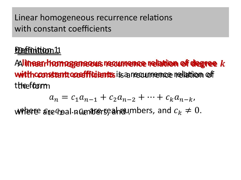 Linear homogeneous recurrence relations with constant coefficients