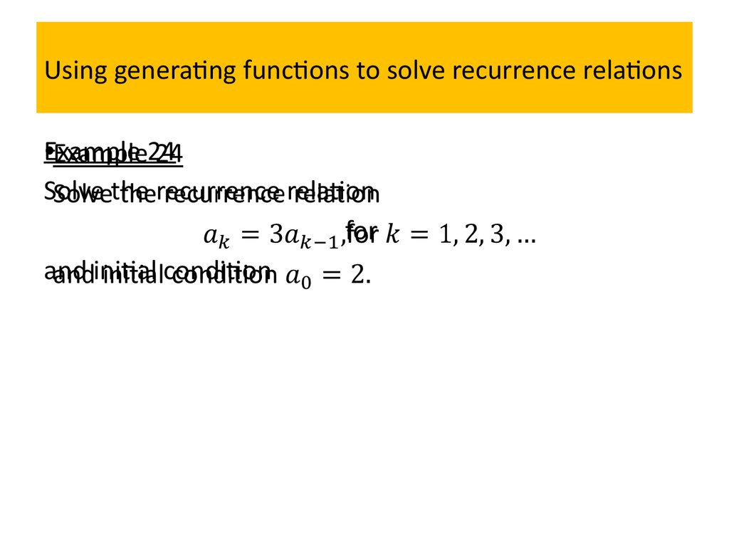 Using generating functions to solve recurrence relations