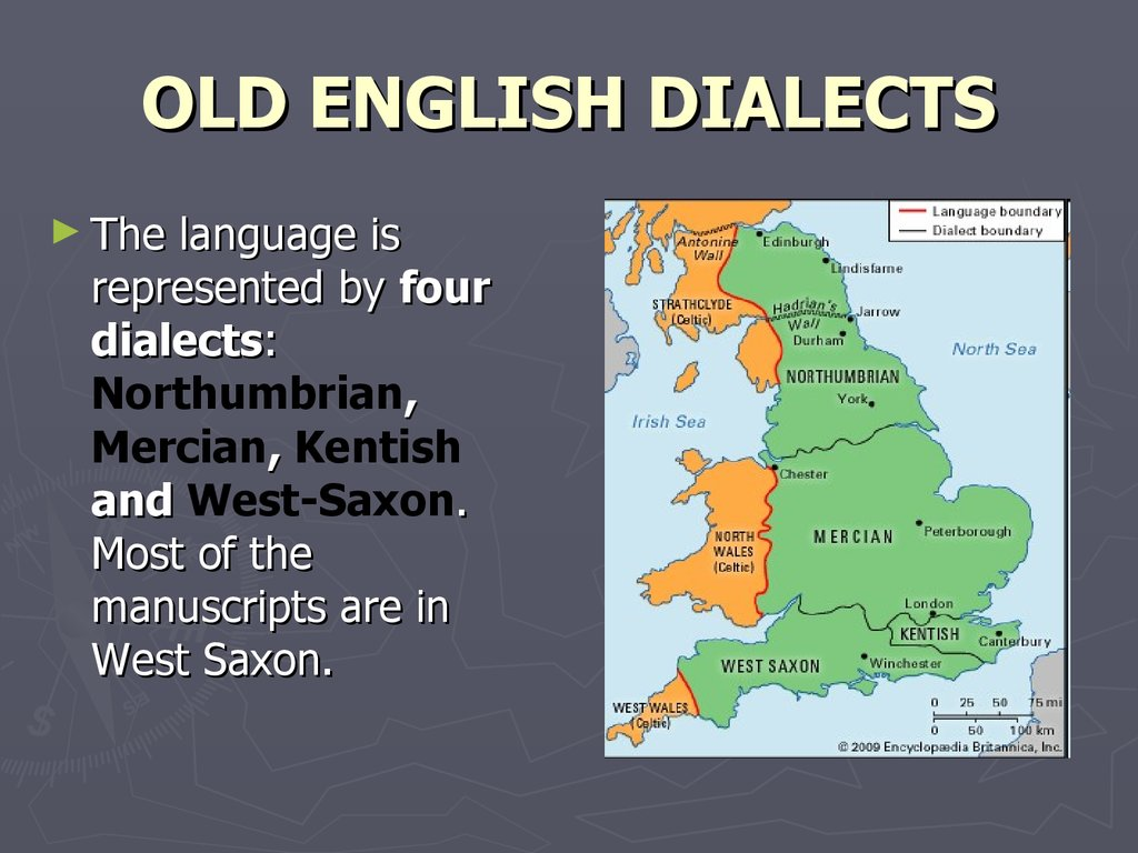 OLD ENGLISH DIALECTS