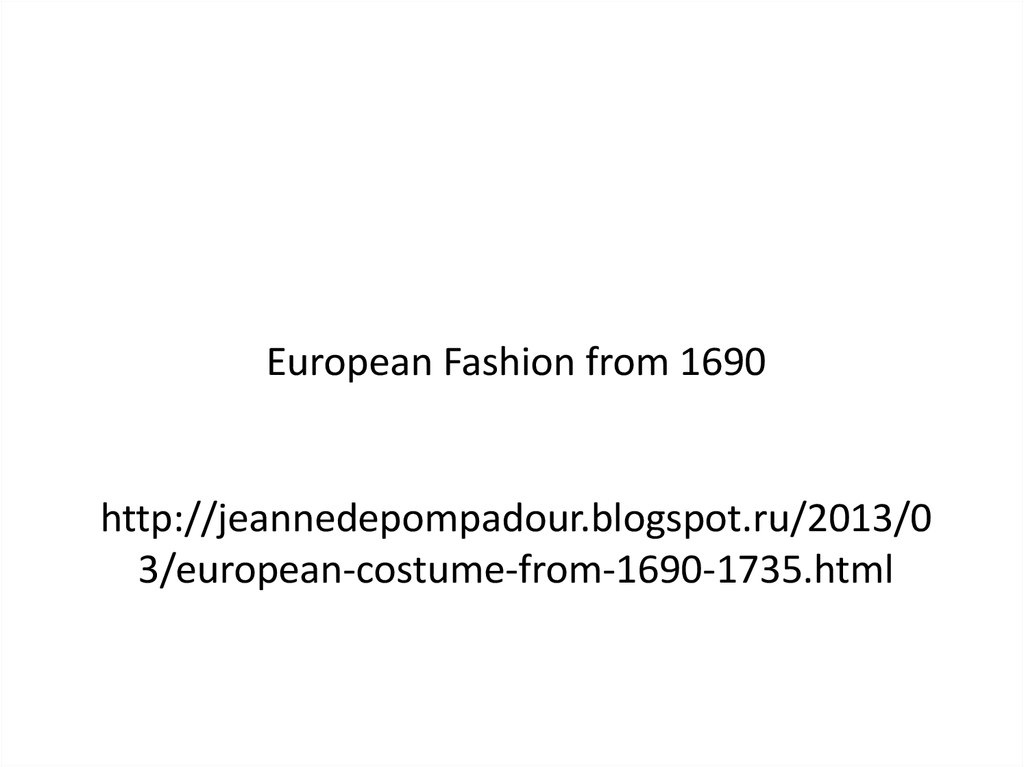 European Fashion from 1690