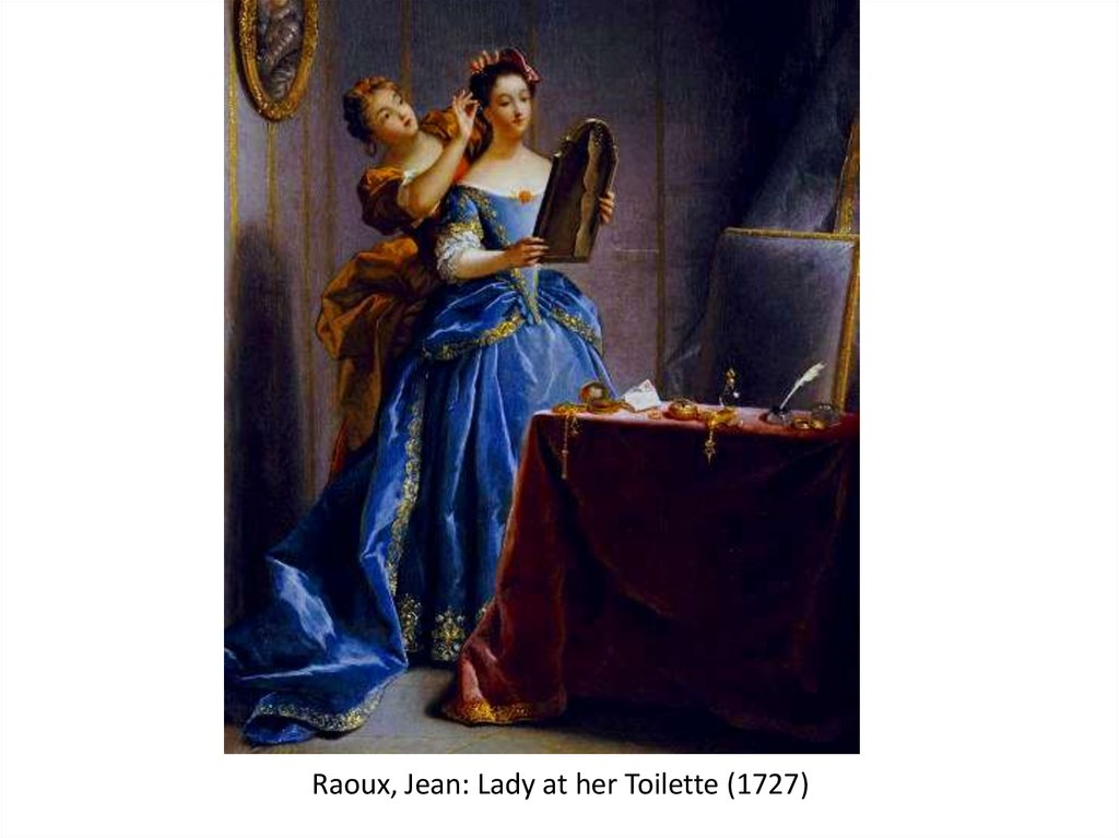 Raoux, Jean: Lady at her Toilette (1727)